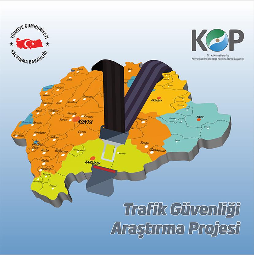 KOP Bölgesi Trafik Güvenliği Araştırma Projesi
