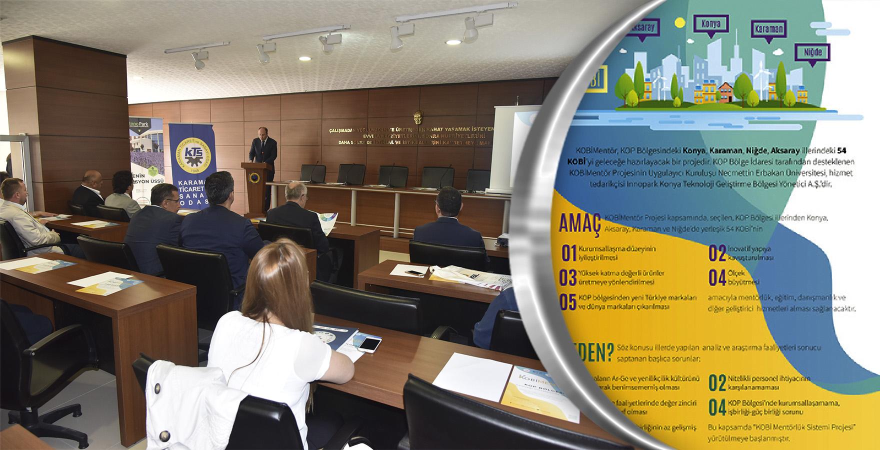 Markalaşan Karaman için 'KOBİ Mentörlük Sistemi' Tanıtım Toplantısı Yapıldı.