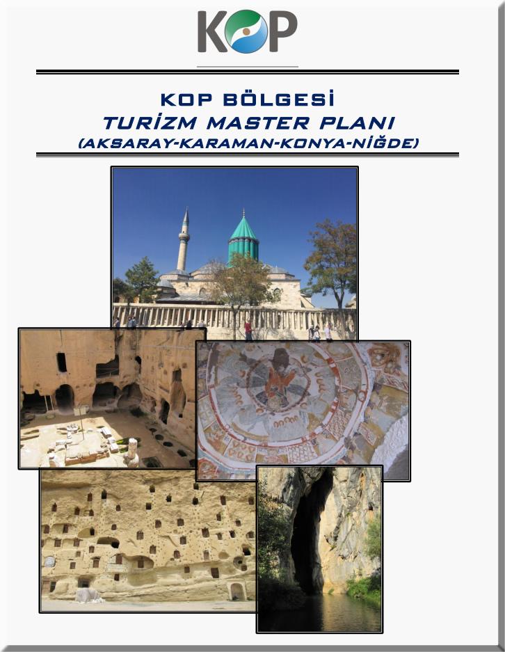 KOP Bölgesi Turizm Master Planı Projesi